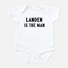 Landen is the man Infant Bodysuit