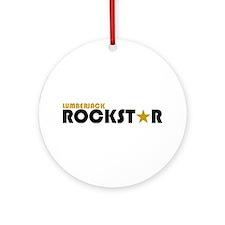 Lumberjack Rockstar 2 Ornament (Round)
