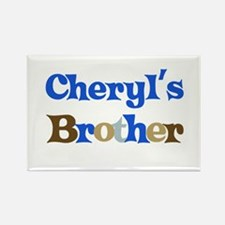 Cheryl's Brother Rectangle Magnet