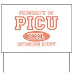 Property Of PICU Nurse Yard Sign