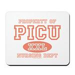 Property Of PICU Nurse Mousepad