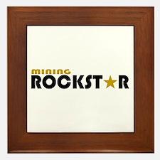 Mining Rockstar 2 Framed Tile