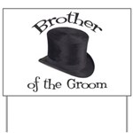 Top Hat Groom's Brother Yard Sign
