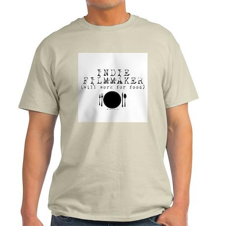 Filmmaker - will work for food! Light T-Shirt