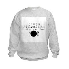 Filmmaker - will work for food! Sweatshirt