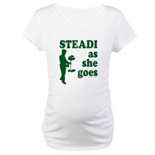 Steadi as she Goes! Shirt