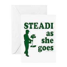 Steadi as she Goes! Greeting Card