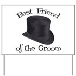 Top Hat Groom's Best Friend Yard Sign