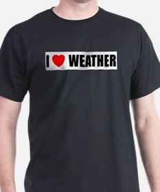 I Love Weather T-Shirt