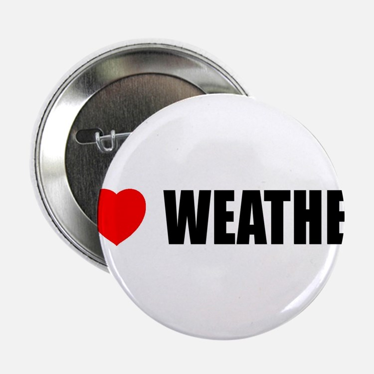 "I Love Weather 2.25"" Button (10 pack)"