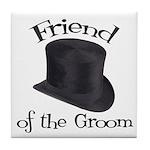 Top Hat Groom's Friend Tile Coaster