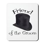 Top Hat Groom's Friend Mousepad