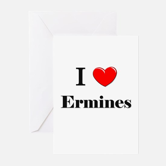I Love Ermines Greeting Cards (Pk of 10)