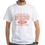 Property Of NICU Nurse White T-Shirt