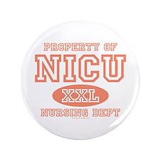 """Property Of NICU Nurse 3.5"""" Button"""