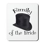 Top Hat Bride's Family Mousepad