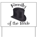 Top Hat Bride's Family Yard Sign
