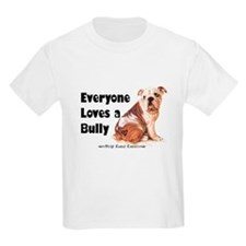 Everyone Loves A Bully T-Shirt