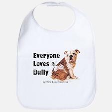 Everyone Loves A Bully Bib