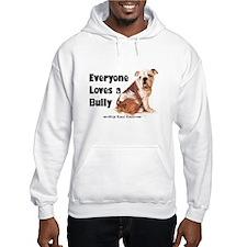 Everyone Loves A Bully Hoodie