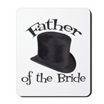 Top Hat Bride's Father Mousepad