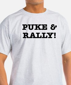 Puke & Rally Quote -Black or T-Shirt