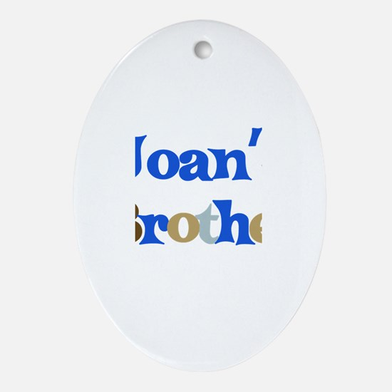 Joan's Brother Oval Ornament