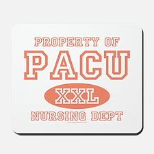 Property Of PACU Nurse Mousepad