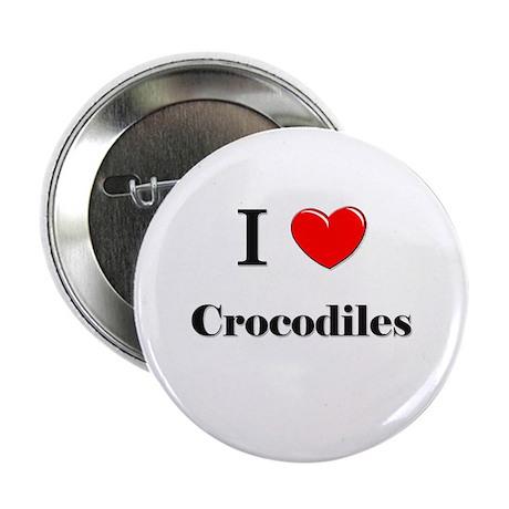 """I Love Crocodiles 2.25"""" Button"""