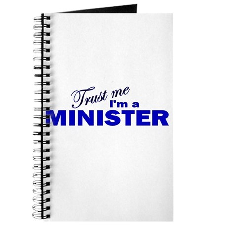 Trust Me I'm a Minister Journal