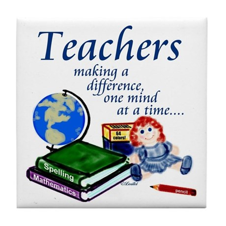 Teachers Making a Difference Tile Coaster