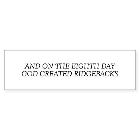 8TH DAY Ridgebacks Bumper Sticker