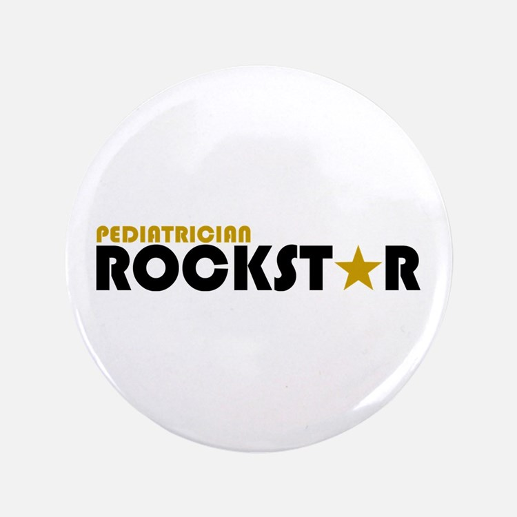 "Pediatrician Rockstar 2 3.5"" Button"