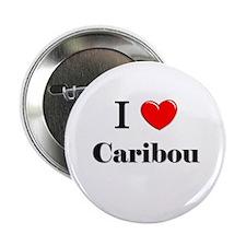 "I Love Caribou 2.25"" Button"