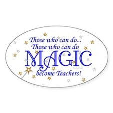 Those Who Can Do Magic Oval Decal