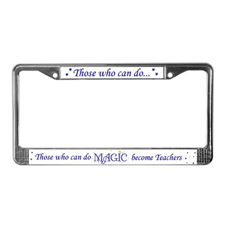 Those Who Can Do Magic License Plate Frame