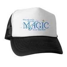 Those Who Can Do Magic Trucker Hat