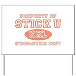 Property of Stick U Gymnastics Yard Sign