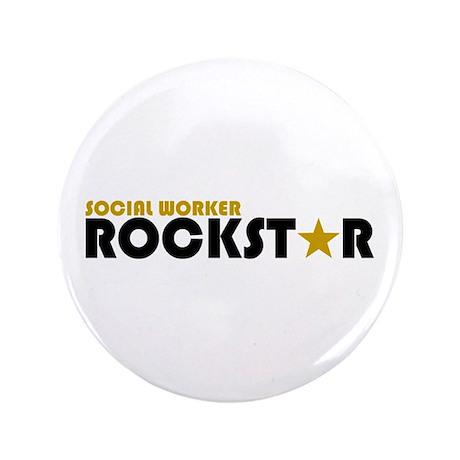 """Social Worker Rockstar 2 3.5"""" Button"""
