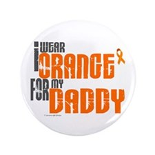"I Wear Orange For My Daddy 6 3.5"" Button (100 pack"