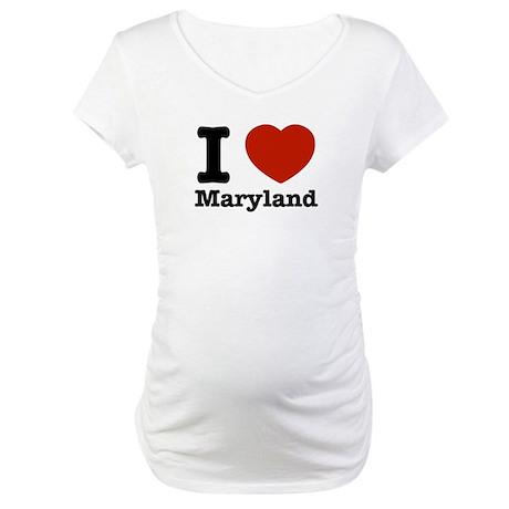 I love Maryland Maternity T-Shirt