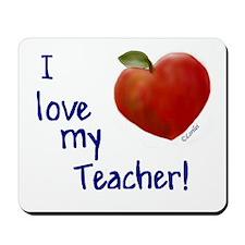 Love My Teacher Mousepad