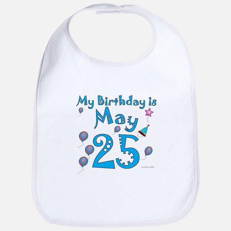 May 25th Birthday Bib