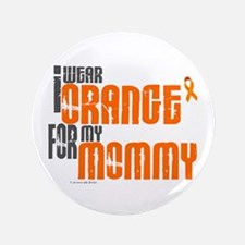 """I Wear Orange For My Mommy 6 3.5"""" Button (100 pack"""
