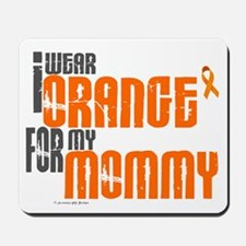 I Wear Orange For My Mommy 6 Mousepad