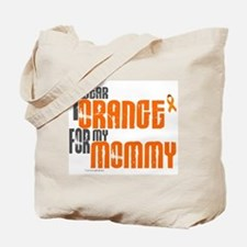 I Wear Orange For My Mommy 6 Tote Bag