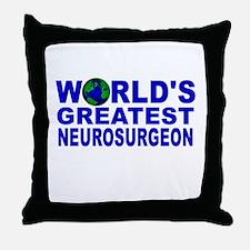 World's Greatest Neurosurgeon Throw Pillow