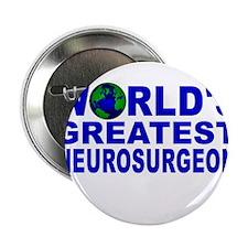 """World's Greatest Neurosurgeon 2.25"""" Button"""