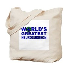 World's Greatest Neurosurgeon Tote Bag