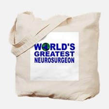 World's Greatest Neurosurgeon Tote Bag
